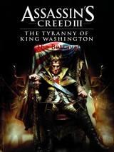 Assassin's Creed III: The Tyranny of King Washington - The Betrayal dvd cover
