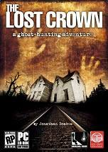 The Lost Crown: A Ghost-hunting Adventure Cover